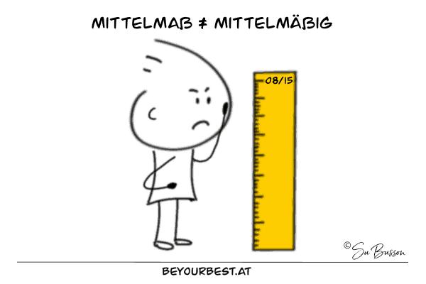 Mittelmaß-Mittelmäßigkeit